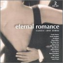 Eternal Romance Classic Lov Eternal Romance Classic Love S Crosby Cole Miller Charles 2 CD Set