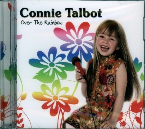 Connie Talbot Over The Rainbow Over The Rainbow