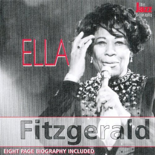 Ella Fitzgerald Jazz Biography Series Jazz Biography Series