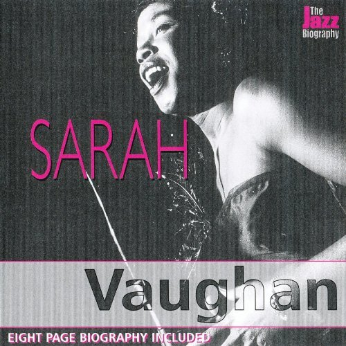 Sarah Vaughan Jazz Biography Series