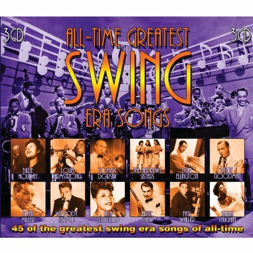 All Time Greatest Swing Era So All Time Greatest Swing Era So 3 CD