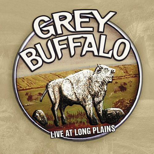 Grey Buffalo Live At Long Plains