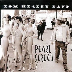 Tom Healey Band Pearl Street