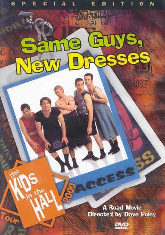 Same Guys New Dresses Kids In The Hall Clr Nr