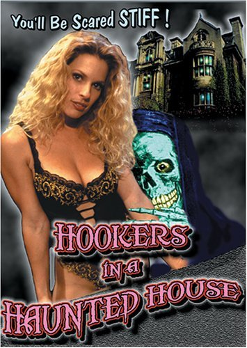 Hookers In A Haunted House Hookers In A Haunted House Nr