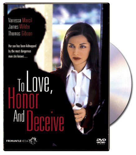 To Love Honor & Deceive (1996) Marcil Wilder Nr
