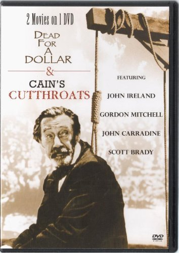 Dead For A Dollar & Cain's Cutthroats (2 Movies On 1 Disc)