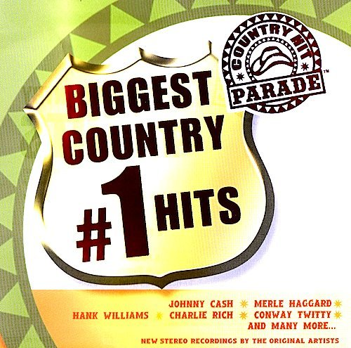 Country Hit Parade Biggest Country #1 Hits