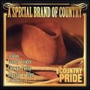 Country Pride Special Brand Of Country Anderson Riley Paycheck Country Pride