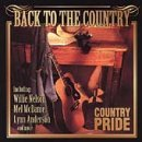 Country Pride Back To The Country Mcdaniel Brown Allen Paycheck Country Pride