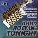 Rock Revival Good Rockin' Tonight Freeman Troggs Christie Gore Rock Revival