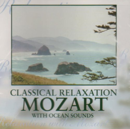 W.A. Mozart Classical Relaxation With Moza Classical Relaxation