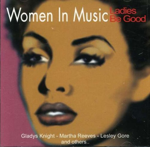 Women In Music Ladies Be Good Reeves Gore Everett Bass Women In Music