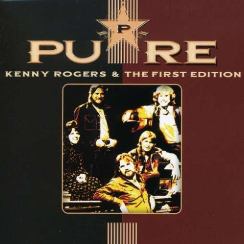 Kenny Rogers & The First Edition Pure