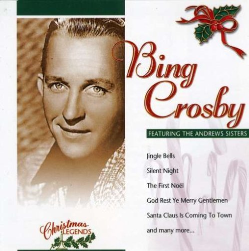 Crosby Bing Bing Crosby Christmas Feat. Andrews Sisters Christmas Legends