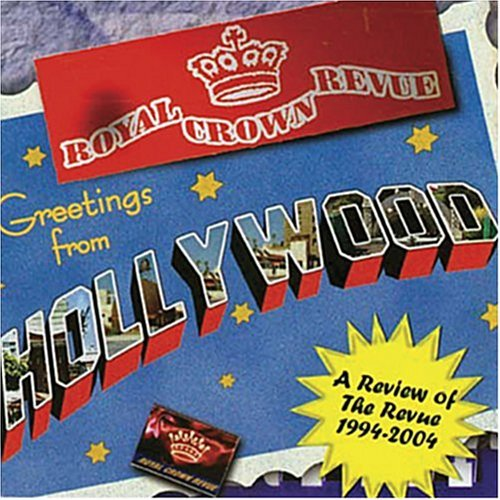 Royal Crown Revue Greetings From Hollywood