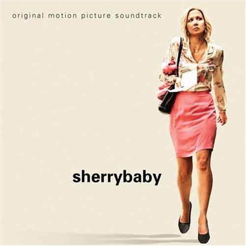 Sherrybaby Soundtrack
