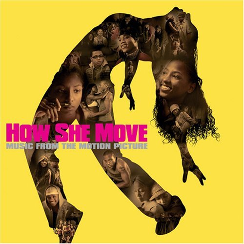 How She Move Soundtrack