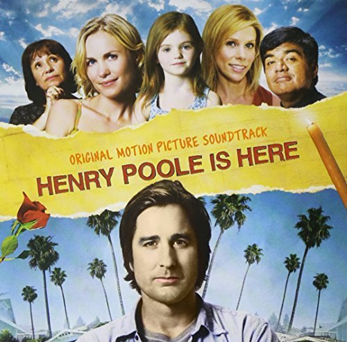 Henry Poole Is Here Soundtrack