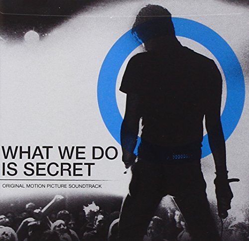 What We Do Is Secret Soundtrack