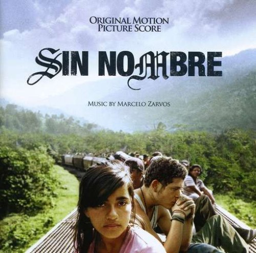 Sin Nombre Soundtrack