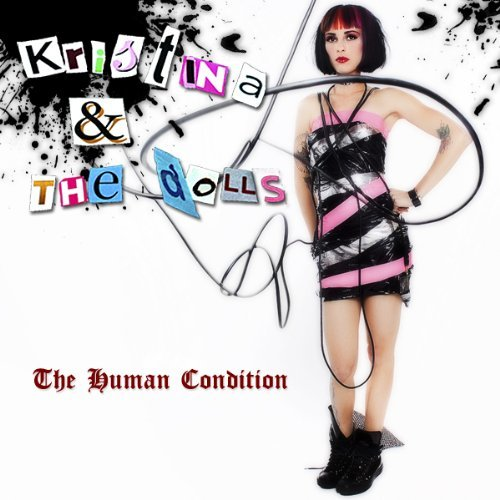 Kristina & The Dolls Human Condition