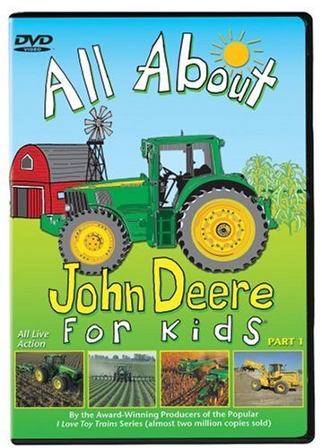 All About John Deere For Kids All About John Deere For Kids Clr Nr