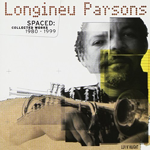 Longineu Parson 1980 99 Spaced Collected Works