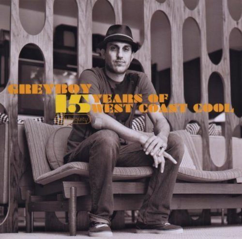 Greyboy 15 Years Of West Coast Cool