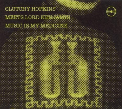 Clutchy Meets Lord Ken Hopkins Music Is Medicine