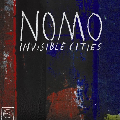 Nomo Invisible Cities