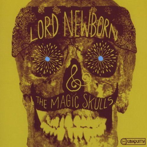 Lord Newborn & The Magic Skull Lord Newborn & The Magic Skull