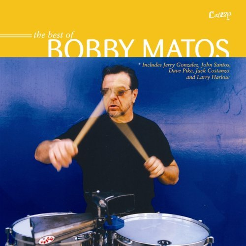 Bobby Matos Best Of Bobby Matos