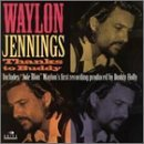 Waylon Jennings Thanks To Buddy