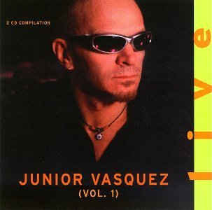 Junior Vasquez Vol. 1 Live 2 CD Set