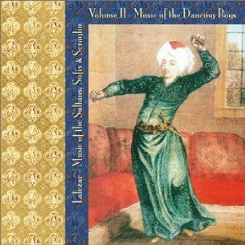 Lalezar Ensemble Vol. 2 Music Of The Dancing Bo Lalezar Music Of The Sultans S