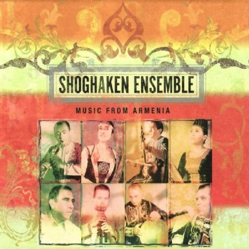 Shoghaken Ensemble Music From Armenia