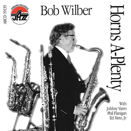 Bob Wilber Horns A Plenty