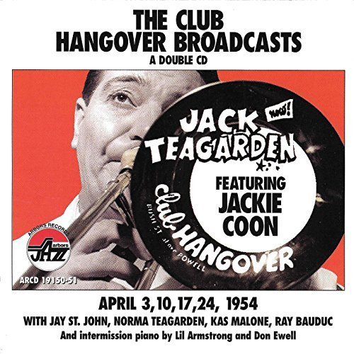 Jack Teagarden Club Hangover Broadcasts 2 CD
