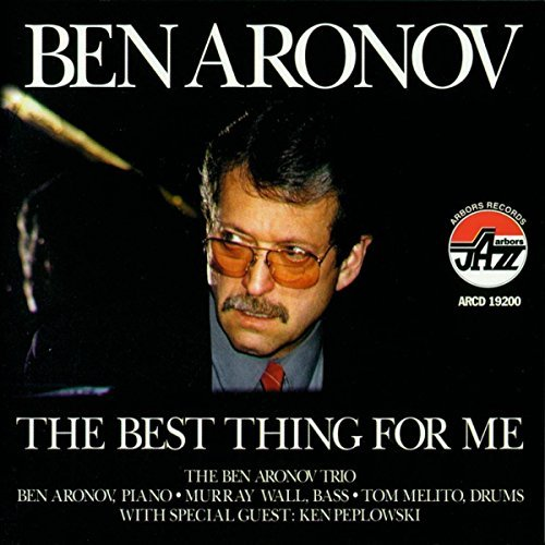 Aronov Ben Best Thing For Me Feat. Ken Peplowski