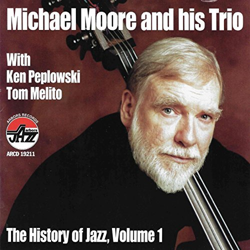 Moore Michael Vol. 1 History Of Jazz Feat. Peplowski Melito