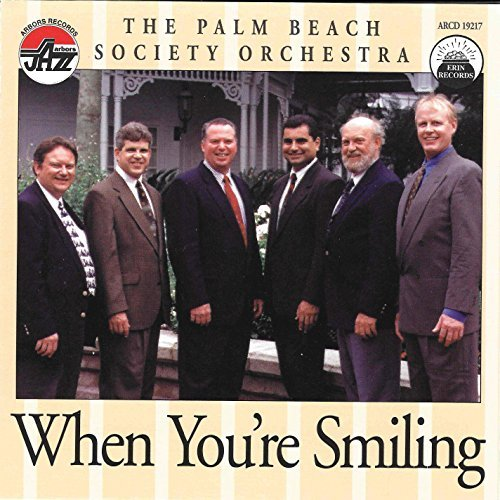 Palm Beach Society Orchestra When You're Smiling