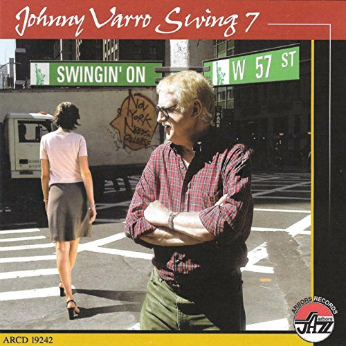 Varro Johnny Swing 7 Swingin' On W. 57 St.