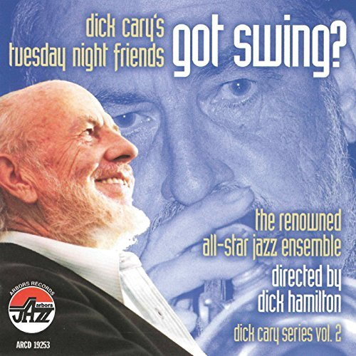 Cary Dick & His Tuesday Night Got Swing?