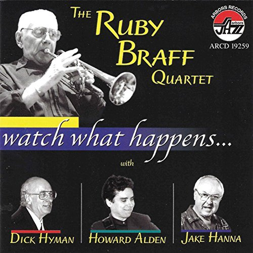 Braff Ruby Quartet Watch What Happens