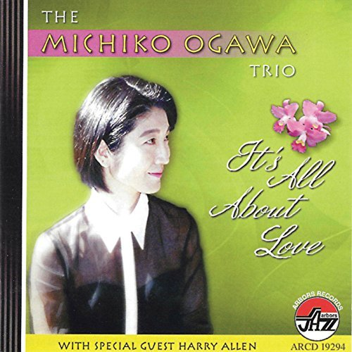 Ogawa Michiko Trio It's All About Love