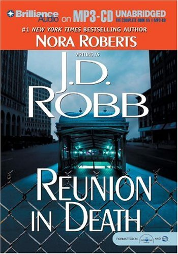 J. D. Robb Reunion In Death Mp3 CD