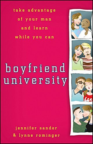 J. Sander Boyfriend University Take Advantage Of Your Man And Learn While You Ca