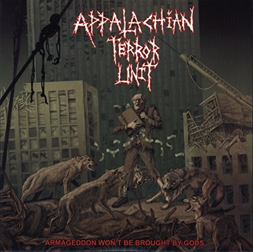 Appalachian Terror Unit Armageddon Won't Be Brought By 7 Inch Single