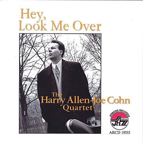 Allen Cohn Quartet Hey Look Me Over